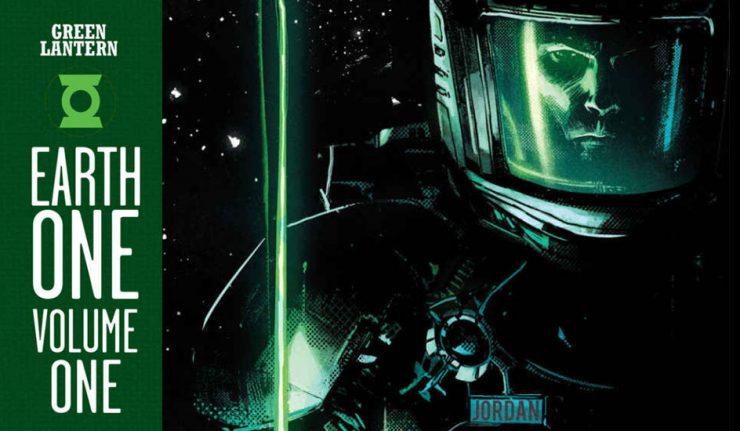 Green Lantern Earth One Volume 1 - DC Comics News